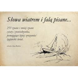 Słowa wiatrem i falą pisane