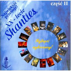 XX-lecie Shanties cz.2