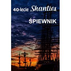 Śpiewnik 40-lecia Shanties