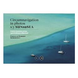 Circumnavigation in photos...